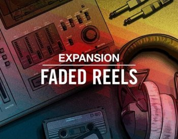 Расширение - Native Instruments Faded Reels Expansion (Maschine 2)