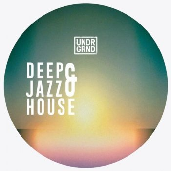 Сэмплы UNDRGRND Sounds Deep & Jazz House