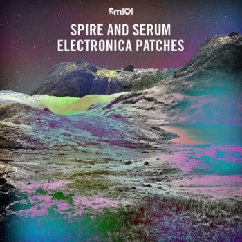 Пресеты Sample Magic SM101 - Spire and Serum Electronica Patches