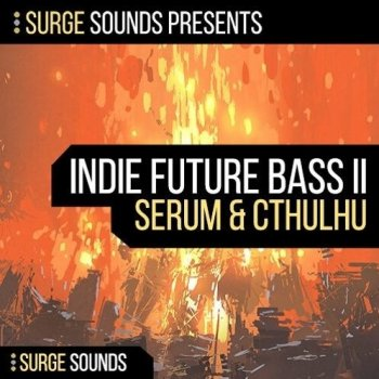 Сэмплы Surge Sounds Indie Future Bass II