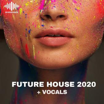 Сэмплы Seven Sounds Future House 2020 + Vocals