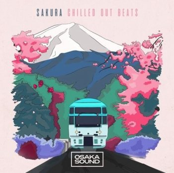 Сэмплы Osaka Sound Sakura Chilled Out Beats