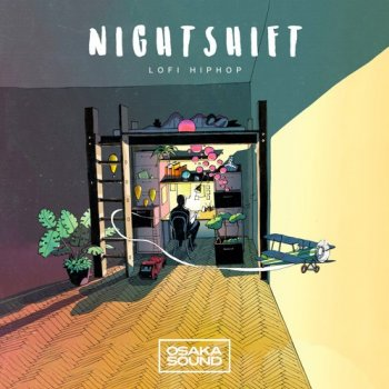 Сэмплы Osaka Sound Nightshift Lo-Fi Hip Hop
