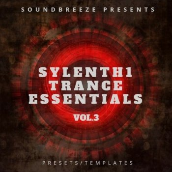 Пресеты Soundbreeze Sylenth1 Trance Essentials Vol. 3