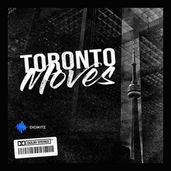 Сэмплы Digikitz Toronto Moves