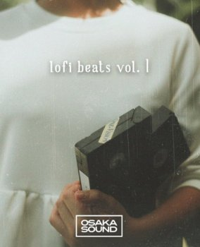 Сэмплы Osaka Sound Lo-Fi Beats Volume 1