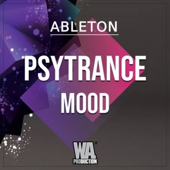 Проект W.A. Production Psytrance Mood Ableton Live Template