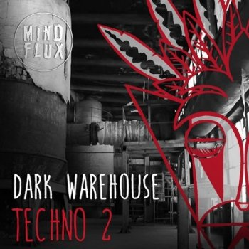 Сэмплы Mind Flux Dark Warehouse Techno 2