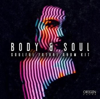 Сэмплы Origin Sound Body And Soul
