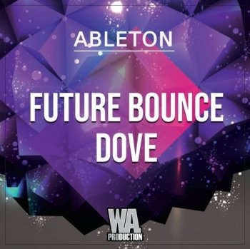 Проект W.A. Production Future Bounce Dobe Ableton Live Template