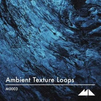 Сэмплы ModeAudio Ambient Texture Loops