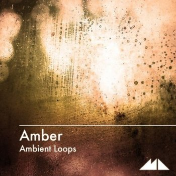 Сэмплы ModeAudio Amber - Ambient Loops