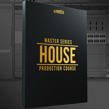 Видео уроки - Cymatics Master Series House Production Course