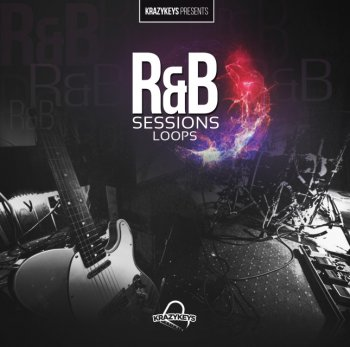 Сэмплы KrazyKeys - R&B Sessions - Loop & Midi Pack
