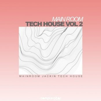 Сэмплы Samplestar Main Room Tech House Vol 2