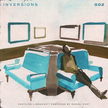 Сэмплы Daniel East - Inversions Vol. 2 Compositions