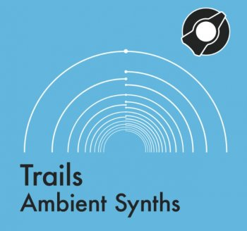 Сэмплы Reverb Machine Trails Ambient Synths