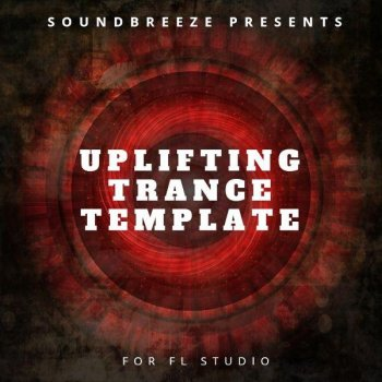 Проект Myloops Uplifting Trance Template For FL Studio by Soundbreeze