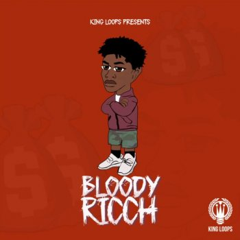 Сэмплы King Loops Bloody Ricch Volume 1