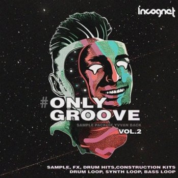 Сэмплы Incognet Onlygroove Sample Pack by Yvvan Back Vol.2