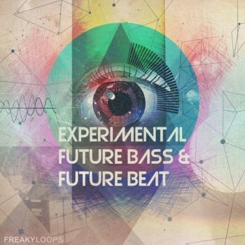 Сэмплы Freaky Loops Experimental Future Bass and Future Beat