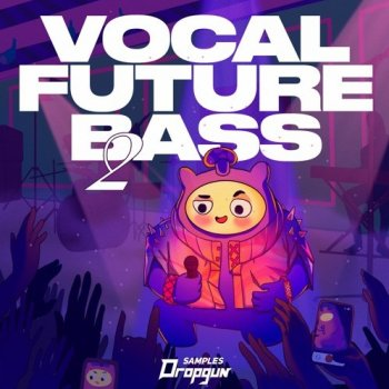 Сэмплы Dropgun Samples Vocal Future Bass 2