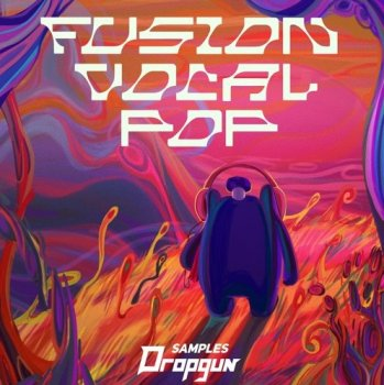 Сэмплы Dropgun Samples Fusion Vocal Pop