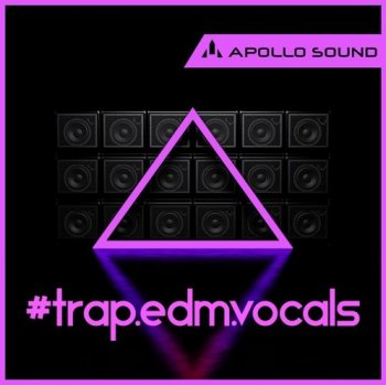 Сэмплы вокала - Apollo Sound Trap Edm Vocals