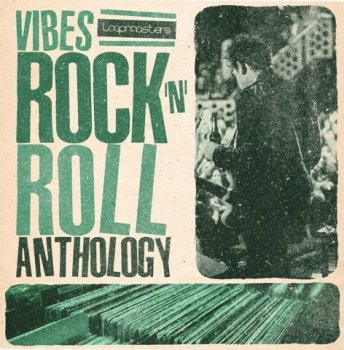Сэмплы Loopmasters VIBES Vol 6 Rock and Roll Anthology