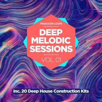 Сэмплы Producer Loops Deep Melodic Sessions