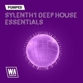 Пресеты WA Production Pumped Sylenth1 Deep House Essentials