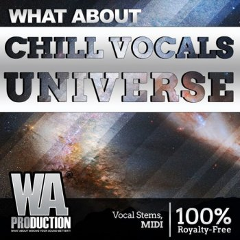 Сэмплы W.A. Production Chill Vocals Universe