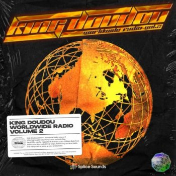 Сэмплы Splice Sounds King Doudou Worldwide Radio Vol. 2 Sample Pack