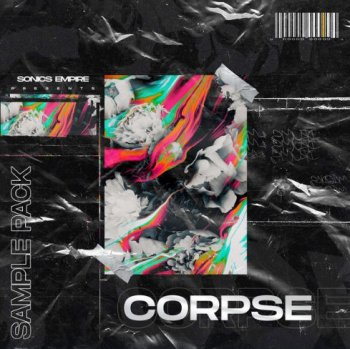 Сэмплы Sonics Empire Corpse