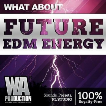 Сэмплы W.A. Production Future EDM Energy