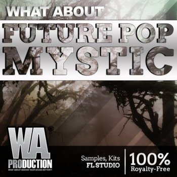 Сэмплы W.A. Production Future Pop Mystic