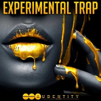 Сэмплы Audentity Records - Experimental Trap
