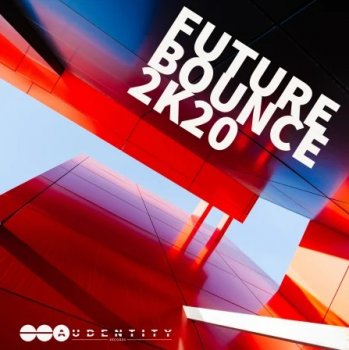 Сэмплы Audentity Records - Future Bounce 2K20