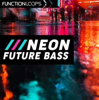 Сэмплы Function Loops - Neon Future Bass