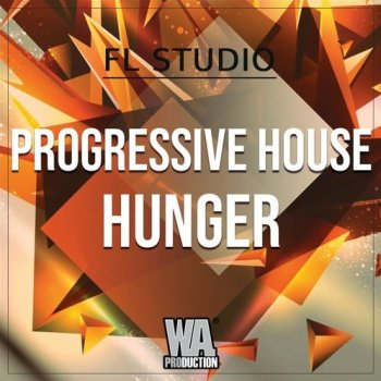 Проект W.A. Production Progressive House Hunger FL Studio Template