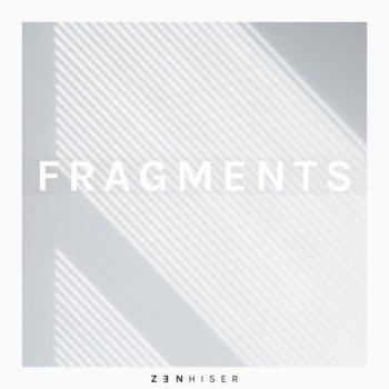 Сэмплы Zenhiser Fragments