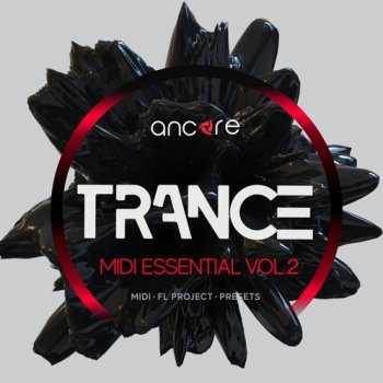 MIDI файлы - Ancore Sounds Trance Midi Essential Volume 2