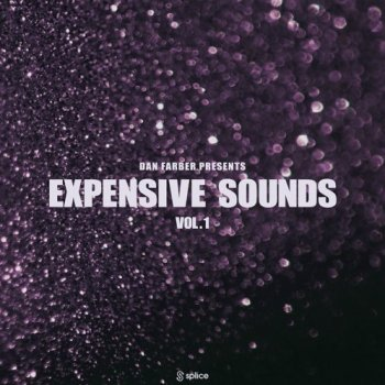 Сэмплы Splice Sounds Dan Farber Presents Expensive Sounds