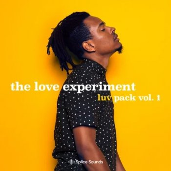 Сэмплы Splice Sounds The Love Experiment The Luv Pack Vol.1