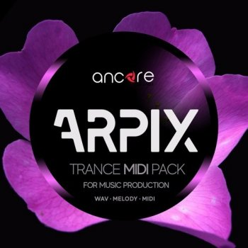 MIDI файлы - Ancore Sounds ARPIX Trance MIDI Producer Pack