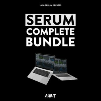 Пресеты Aubit Serum Complete Bundle