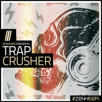 Сэмплы Zenhiser Trap Crusher