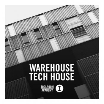 Сэмплы Toolroom Warehouse Tech House
