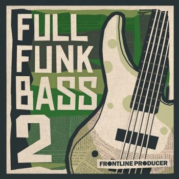 Сэмплы Frontline Producer Full Funk Bass 2