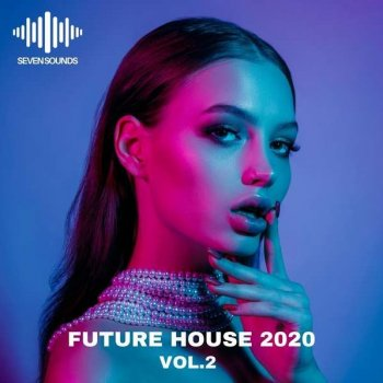 Сэмплы Seven Sounds Future House 2020 Vol.2